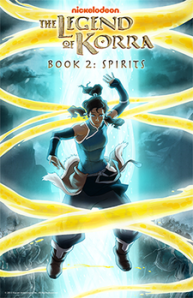 The Legend of Korra: Book 2, Spirits. See you in September!!